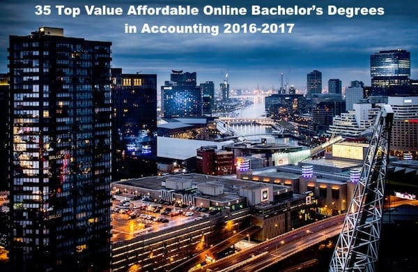 35 Top Value Affordable Online Bachelor's Degrees in Accounting 2017